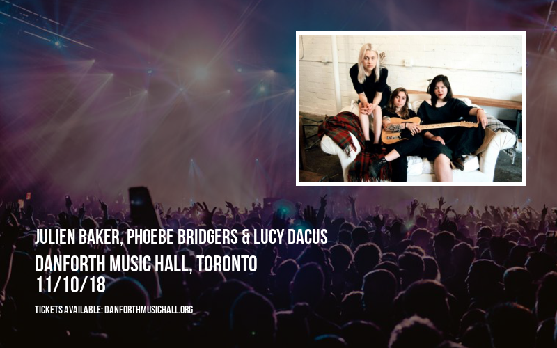 Julien Baker, Phoebe Bridgers & Lucy Dacus at Danforth Music Hall