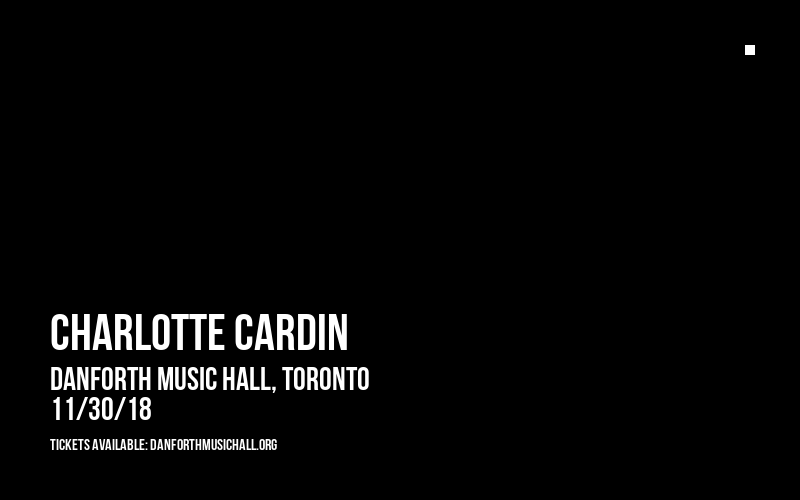 Charlotte Cardin at Danforth Music Hall