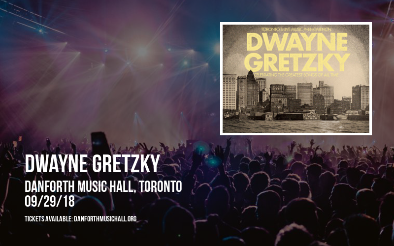 Dwayne Gretzky at Danforth Music Hall