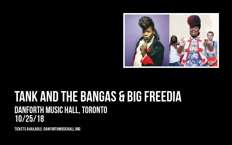 Tank and The Bangas & Big Freedia at Danforth Music Hall