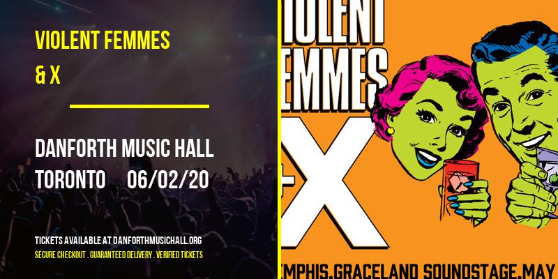 Violent Femmes & X at Danforth Music Hall