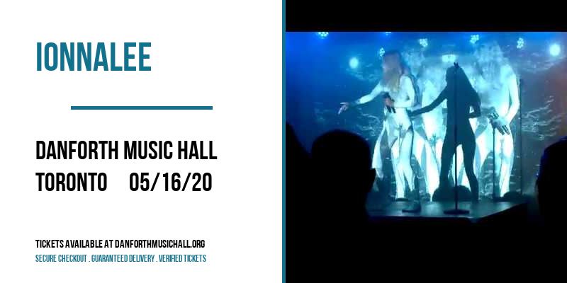 Ionnalee [POSTPONED] at Danforth Music Hall