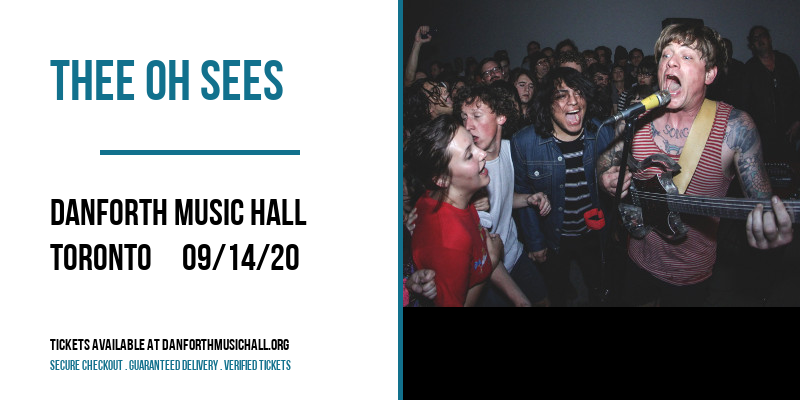 Thee Oh Sees [POSTPONED] at Danforth Music Hall