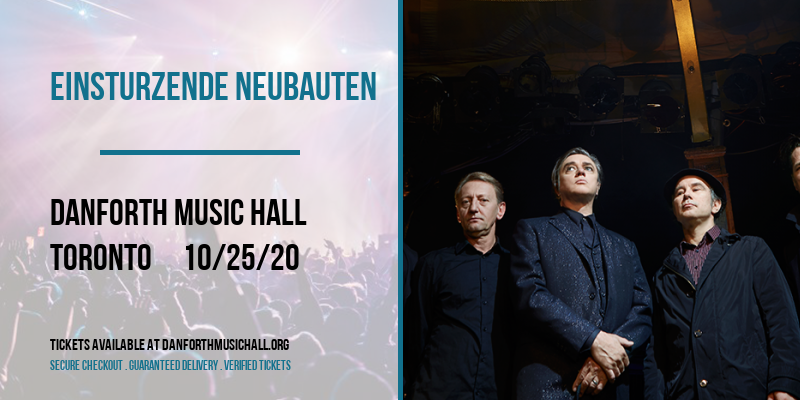 Einsturzende Neubauten [CANCELLED] at Danforth Music Hall