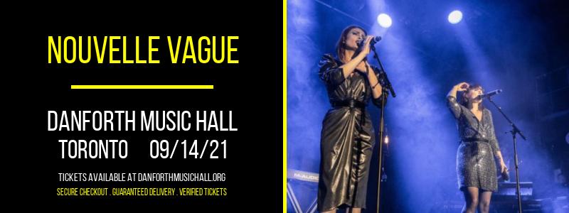 Nouvelle Vague at Danforth Music Hall