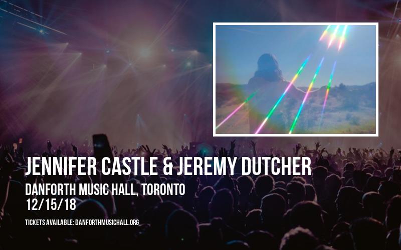 Jennifer Castle & Jeremy Dutcher at Danforth Music Hall