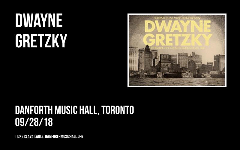 Dwayne Gretzky at Danforth Music Hall