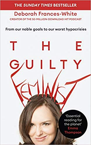 The Guilty Feminist With Deborah Frances-White at Danforth Music Hall