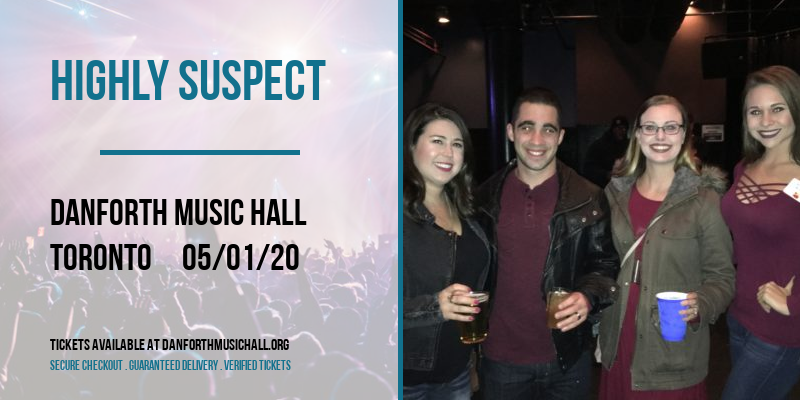 Highly Suspect [CANCELLED] at Danforth Music Hall