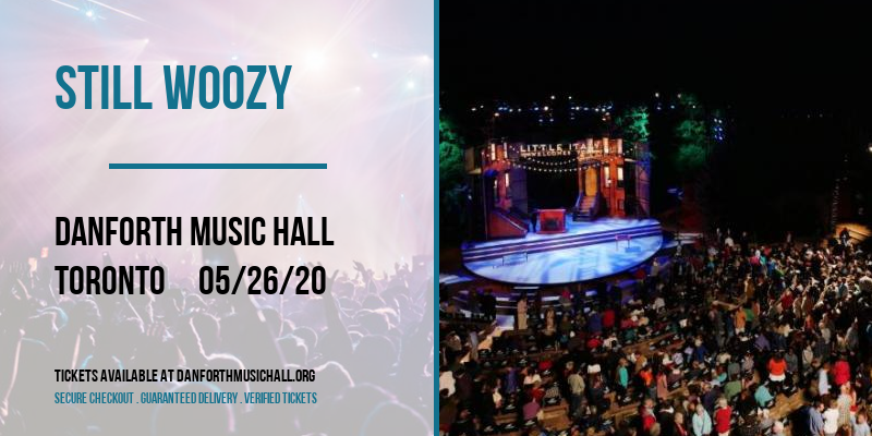 Still Woozy [CANCELLED] at Danforth Music Hall