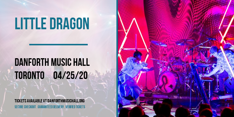 Little Dragon [CANCELLED] at Danforth Music Hall