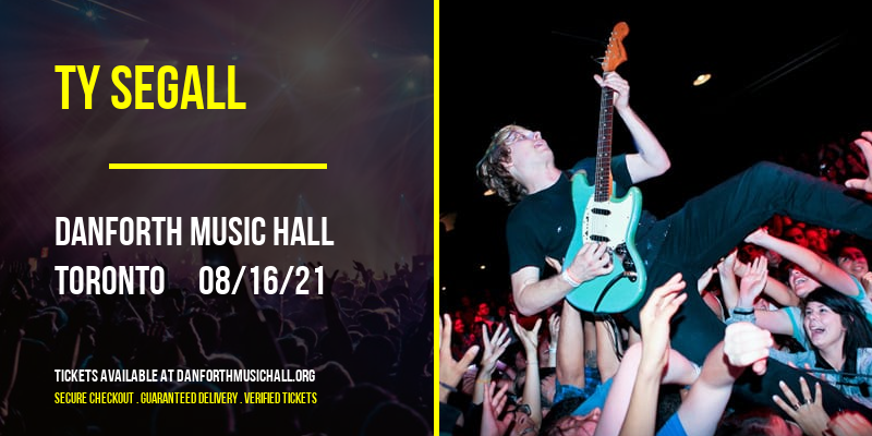 Ty Segall [CANCELLED] at Danforth Music Hall