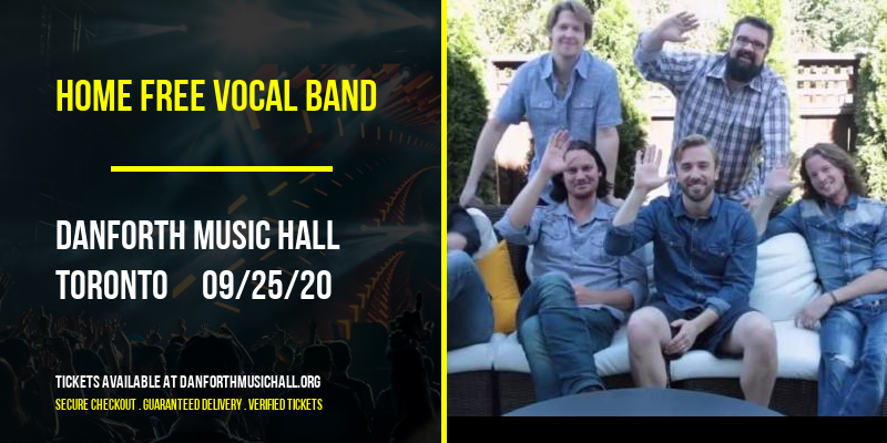 Home Free Vocal Band [CANCELLED] at Danforth Music Hall